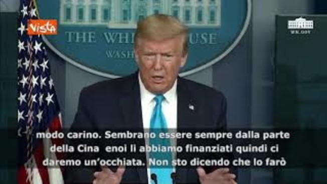 Donald Trump 'dichiara guerra' alla Cina: 'L'Oms? Dalla parte di Pechino. Valuto stop fondi'