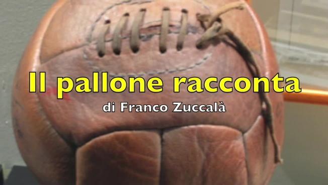Il pallone racconta... Riflettori su Juventus-Torino